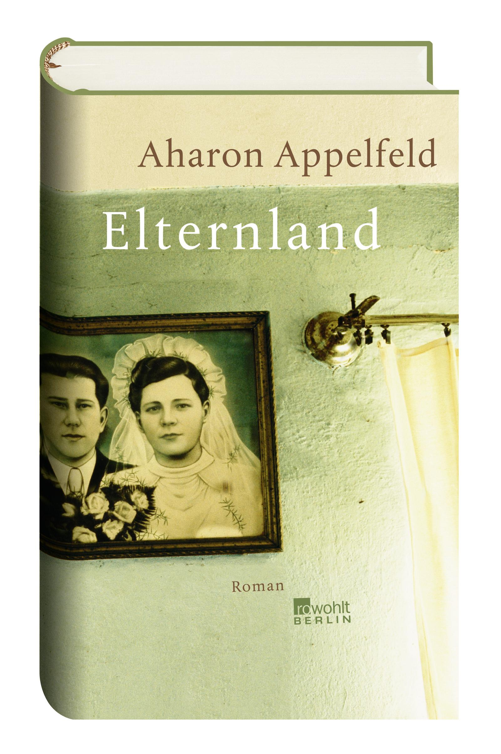 NEU Elternland Aharon Appelfeld 345517