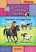 Hanna und Prof. Paulchen - Ponystark und zieg ...