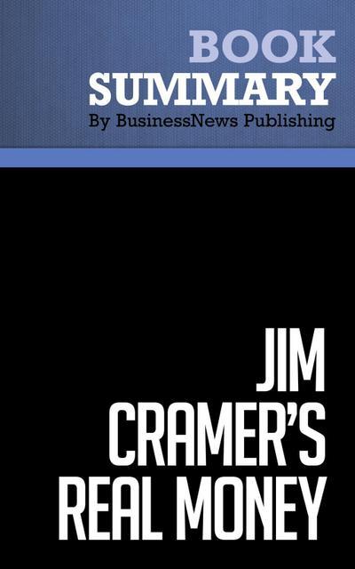 Summary: Jim Cramer`s Real Money  James Cramer