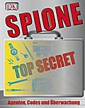 Spione: Agenten, Codes und Überwachung