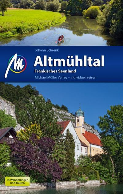 Altmühltal Reiseführer Michael Müller Verlag: und Fränkisches Seenland