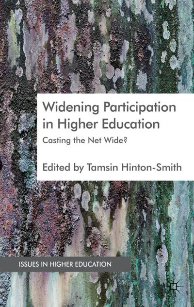 widening-participation-in-higher-education-casting-the-net-wide-issues-in-higher-education-