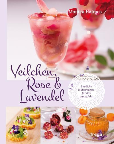 veilchen-rose-und-lavendel-sinnliche-blutenrezepte-fur-das-ganze-jahr