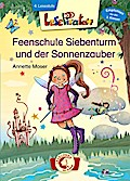 Lesepiraten - Feenschule Siebenturm und der Sonnenzauber