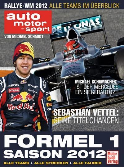 formel-1-saison-2012-alle-teams-alle-strecken-alle-fahrer