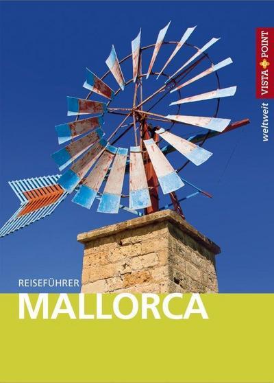 Mallorca - VISTA POINT Reiseführer weltweit (Mit E-Magazin)