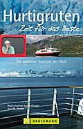 Hurtigruten - Zeit für das Beste: Die schönst ...