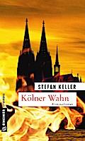 Kölner Wahn; Sandmanns fünfter Fall   ; Krimi ...