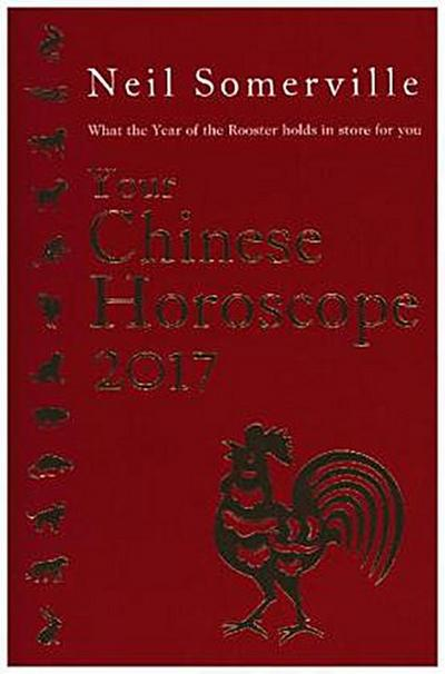 your-chinese-horoscope-2017-what-the-year-of-the-rooster-holds-in-store-for-you