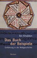 Das Buch der Beispiele: Einführung in die Weltgeschichte (Reclam Taschenbuch)