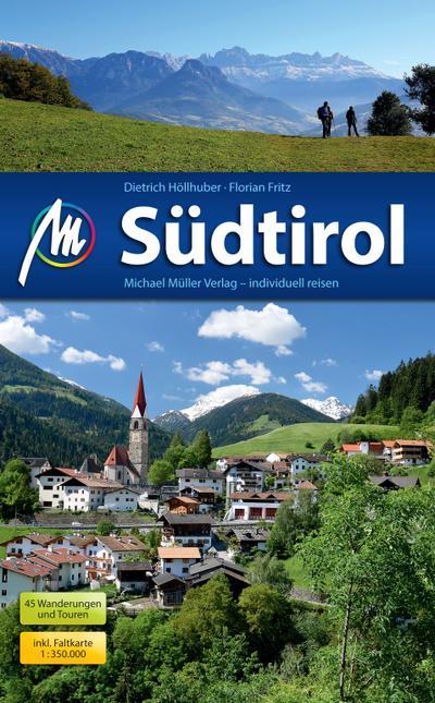 Südtirol: Reiseführer mit vielen praktischen Tipps.