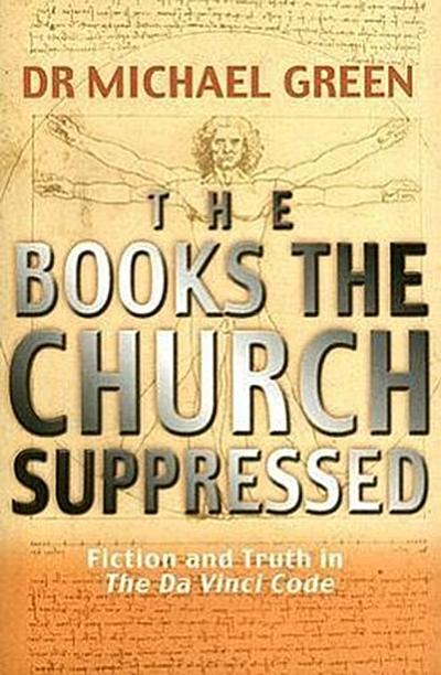 the-books-the-church-suppressed-fiction-and-truth-in-the-da-vinci-code