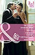 Texan`s Diamond Bride: The Texan`s Diamond Bride / The Texas Tycoon`s Christmas Baby (Mills & Boon Cherish)