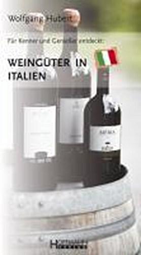 Weingueter-in-Italien-Wolfgang-Hubert-9783941103139