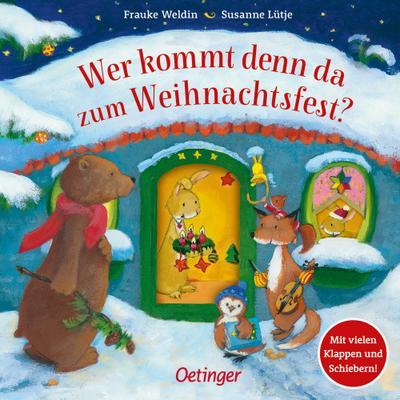 Wer kommt denn da zum Weihnachtsfest?  Ill. v. Weldin, Frauke  Deutsch  16 farb. Abb. 16 Ill.