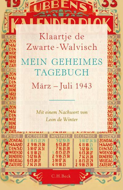 Mein geheimes Tagebuch: März - Juli 1943