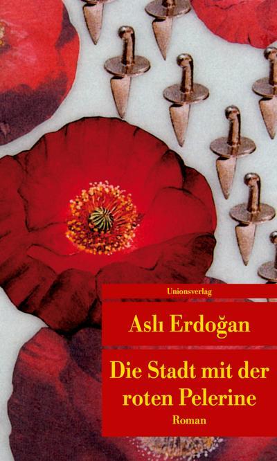 die-stadt-mit-der-roten-pelerine-mit-einem-nachwort-von-karin-schwei-gut-roman-turkische-biblioth