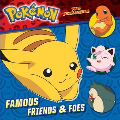 Pokémon - Famous Friends & Foes