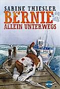 Bernie allein unterwegs: Roman