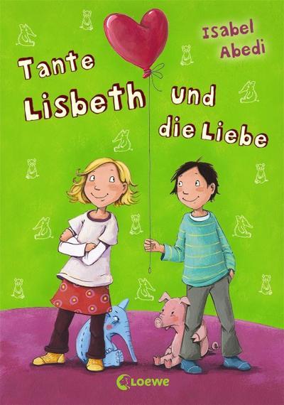 Tante Lisbeth u.d.Liebe