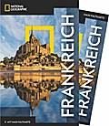 NATIONAL GEOGRAPHIC Reiseführer Frankreich mit Maxi-Faltkarte