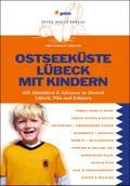 Ostseeküste Lübeck mit Kindern: Über 300 Akti ...