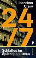 24/7: Schlaflos im Spätkapitalismus