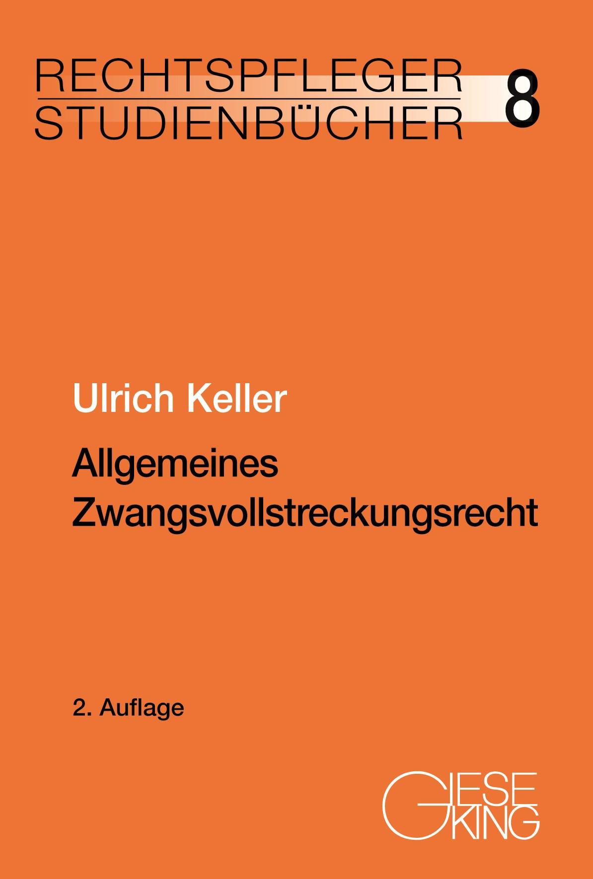 Allgemeines-Zwangsvollstreckungsrecht-Ulrich-Keller