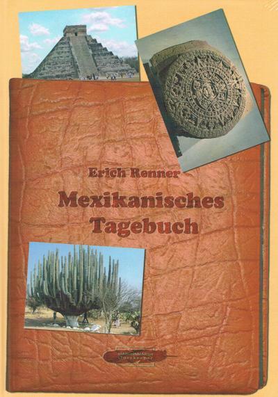 Mexikansiches Tagebuch - Marsh & Marsh - Gebundene Ausgabe, Deutsch, Erich Renner, ,