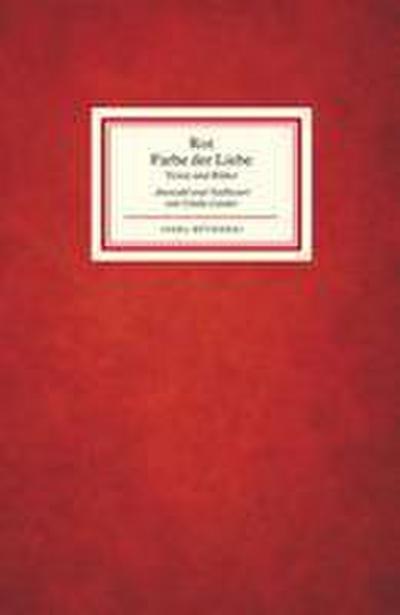 Rot – Farbe der Liebe (Insel-Bücherei)