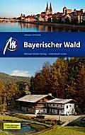 Bayerischer Wald: Reiseführer mit vielen prak ...