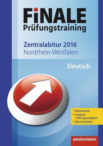 finale-prufungstraining-zentralabitur-nordrhein-westfalen-abiturhilfe-deutsch-2016