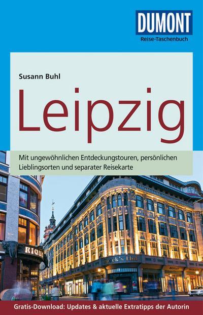 DuMont Reise-Taschenbuch Reiseführer Leipzig: mit Online-Updates als Gratis-Download