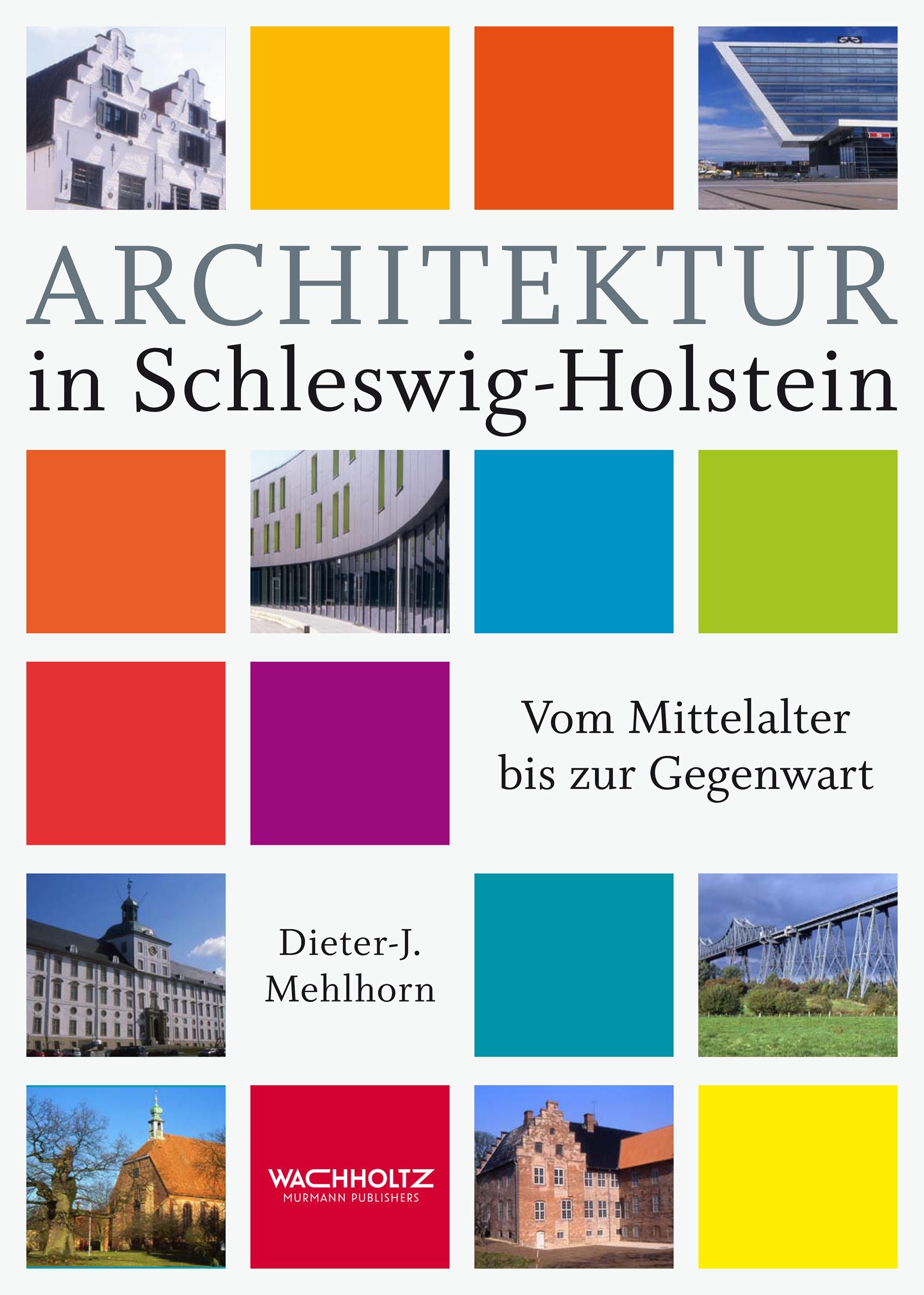 Architektur-in-Schleswig-Holstein-Dieter-J-Mehlhorn