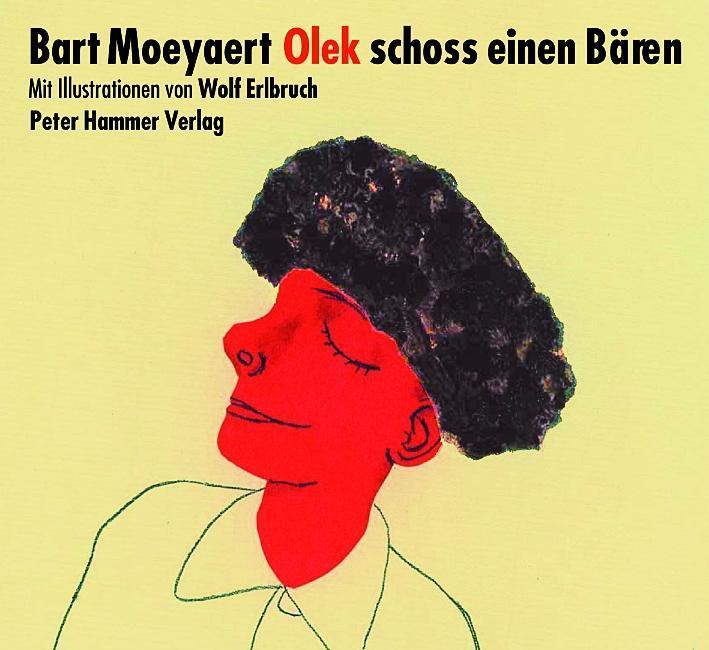 Olek-schoss-einen-Baeren-Bart-Moeyaert