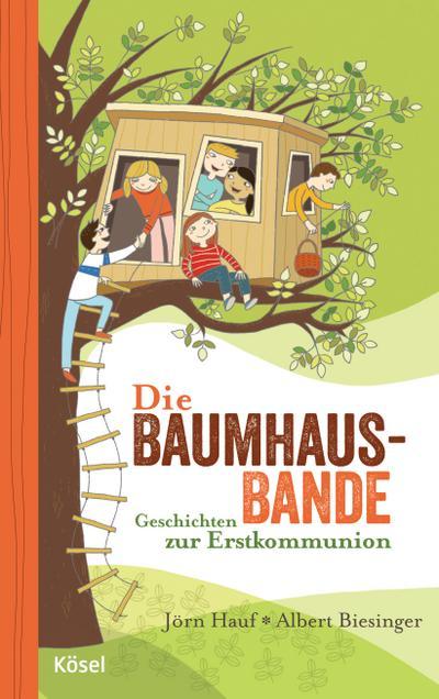 die-baumhaus-bande-geschichten-zur-erstkommunion