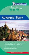 MICHELIN Der Grüne Reiseführer Auvergne Berry (Grüne Reiseführer deutsch)