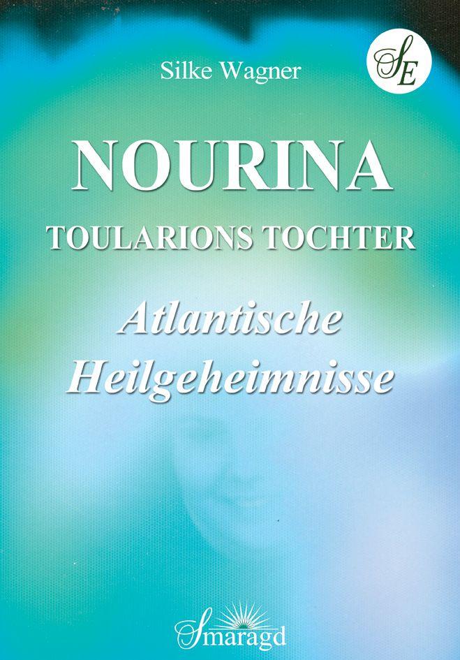 NEU-NOURINA-Toularions-Tochter-Silke-Wagner-311629