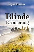 Blinde Erinnerung