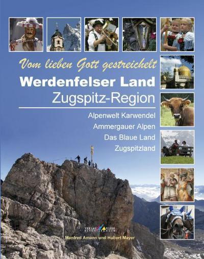 werdenfelser-land-zugspitz-region-vom-lieben-gott-gestreichelt, 15.91 EUR @ rheinberg