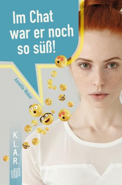 im-chat-war-er-noch-so-suss-k-l-a-r-taschenbuch-