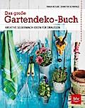 Das große Gartendeko-Buch