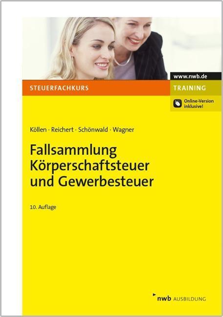 Fallsammlung-Koerperschaftsteuer-und-Gewerbesteuer-Josef-Koellen