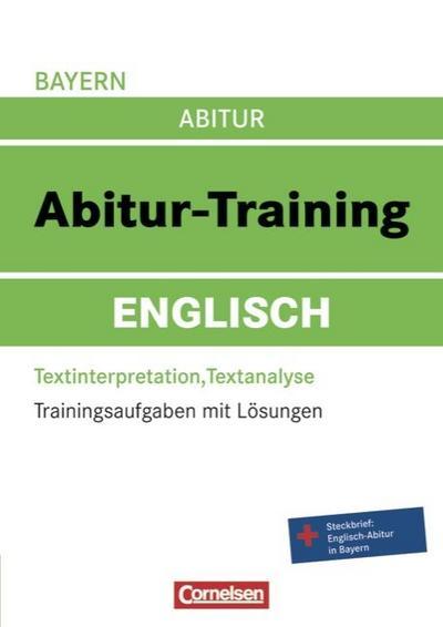 abitur-training-englisch-bayern-arbeitsbuch-mit-trainingsaufgaben-und-losungen