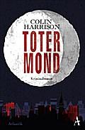Toter Mond: Kriminalroman