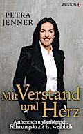 Mit Verstand und Herz: Authentisch und erfolg ...