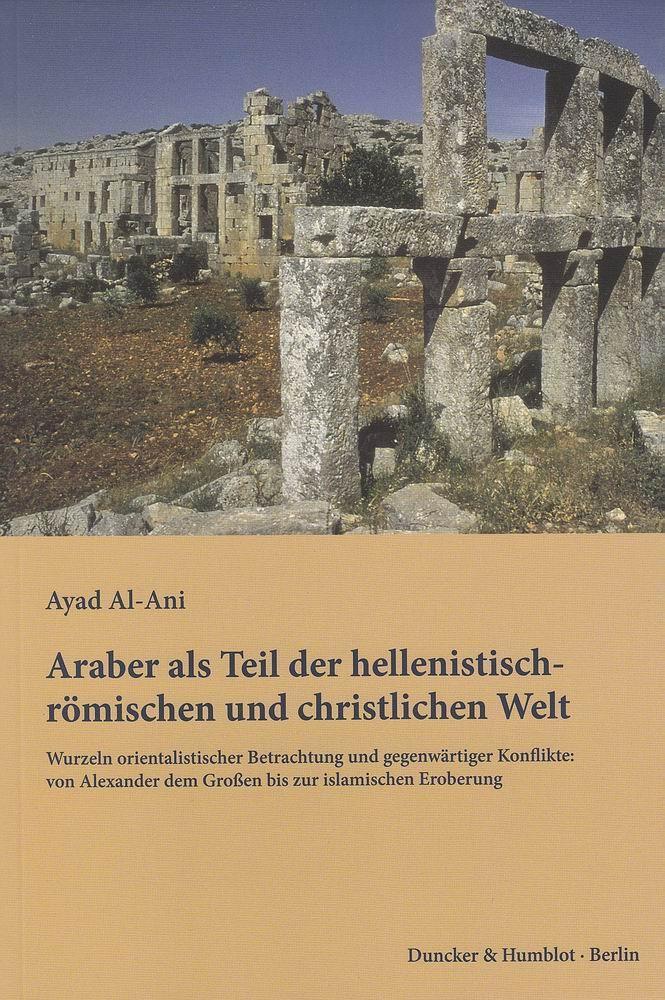 Araber-als-Teil-der-hellenistisch-roemischen-und-christlichen-9783428141197