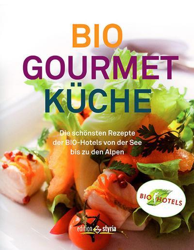biogourmetkuche-die-schonsten-rezepte-der-biohotels-von-der-see-bis-zu-den-alpen