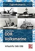 DDR Volksmarine: Hilfsschiffe 1949-1990 (Typenkompass)