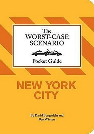 the-worst-case-scenairo-pocket-guide-new-york-city-dogs-worst-case-scenario-pocket-guides-